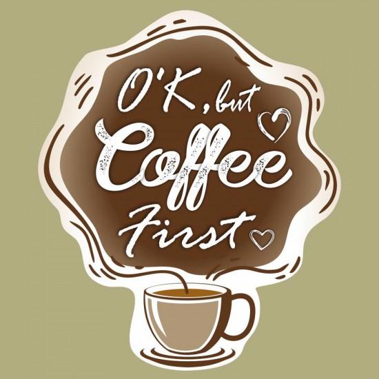Coffee First - стикер за стена