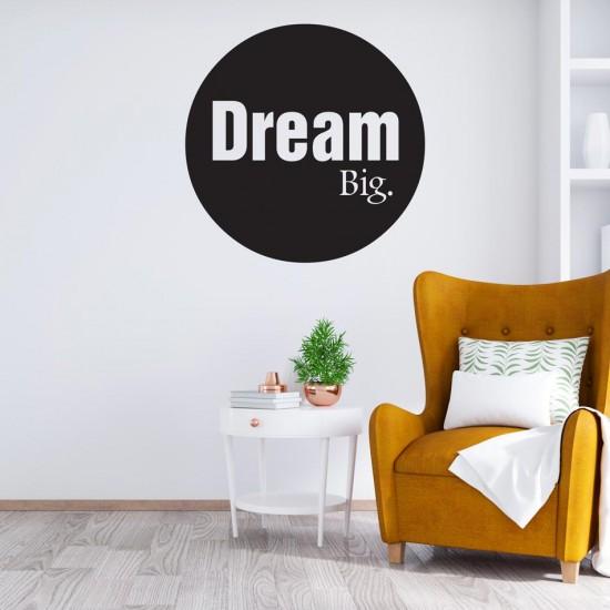 Dream Big - Надпис за стена
